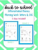 DIFFERENTIATED Phonics Morning Work- Letters and CVC