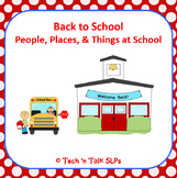 Back to School Daily Classroom Vocabulary (People Places, & Things at School)