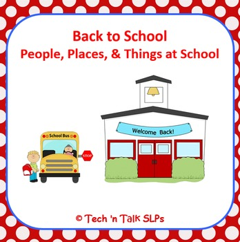 Back to School Daily Classroom Vocabulary (People Places,