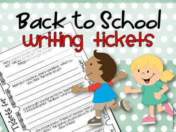 Back to School Weekly Writing Tickets for the first month