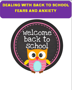 Back to School- Dealing with Back to School Fears and Anxity