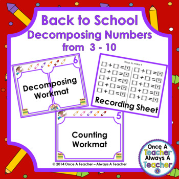 Decomposing Numbers from 3 – 10 • Back to School