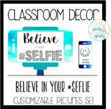 Back to School Decor: Watercolor Believe in Your Selfie