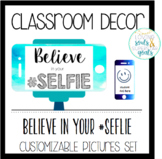Back to School Decor: Watercolor Believe in Your Selfie