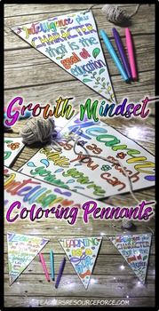 First Day of School Growth Mindset Coloring Pennants of Inspirational Quotes