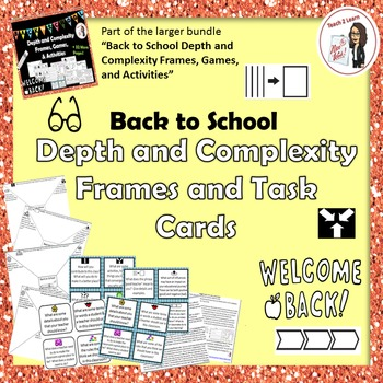 Back to School Depth and Complexity Frames and Task Cards Only