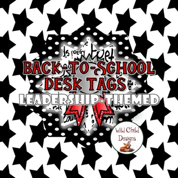 Back-to School Desk Tags: LEADERSHIP-THEMED