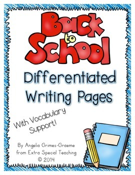 Back to School Differentiated Writing Pages with Vocabulary Support