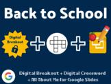 Back to School Digital Bundle (Digital Breakout, All About Me Slides, Crossword)