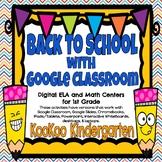 Back to School Digital Centers for 1st Grade-Google Classr