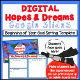 Beginning of Year Digital Hopes and Dreams Activity (Superhero Theme)