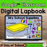 Back to School Digital Interactive Notebook Google Classroom
