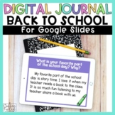 Back to School Digital Journal Writing - Distance Learning