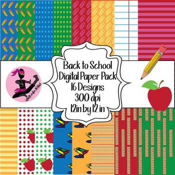 Back to School Digital Paper- 16 Designs- 12 by 12- 300 dpi