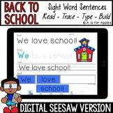 Back to School Digital Sight Word Sentences | Distance Lea
