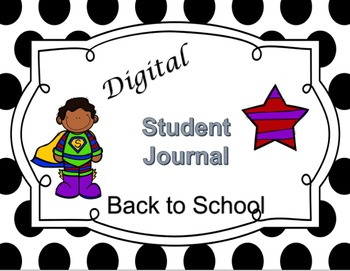 Back to School Digital Student Journal Primary Edition