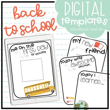 Back to School Digital Templates and Activities!