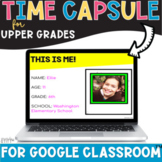 Back to School Digital Time Capsule | All About Me Activity