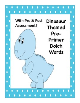 Back to School Dinosaur Themed Pre Primer Dolch Sight Words