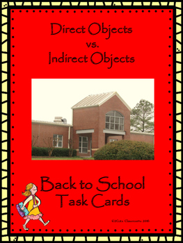 Back to School Direct Objects vs. Indirect Objects Task Ca
