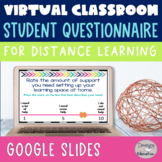 Back to School Distance Learning | Digital Student Questionnaire