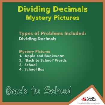 Back to School Dividing Decimals Mystery Pictures