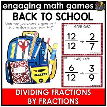 Back to School Dividing Fractions by Fractions