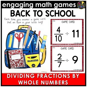 Back to School Dividing Fractions by Whole Numbers