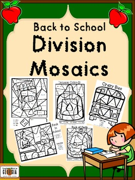 Back to School Division Mosaics- Color By Math Fact Fun!