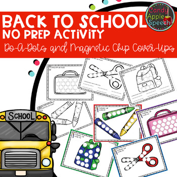 Back to School Do-A-Dots & Magnetic Chip Cover Ups