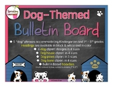 Back to School: Dog-Themed Bulletin Board (67 pages)