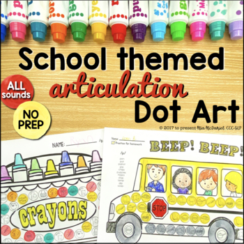 Articulation Back to School Dot Art {all sounds and NO prep!}