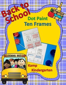Back to School Dot Paint Ten Frames FREEBIE
