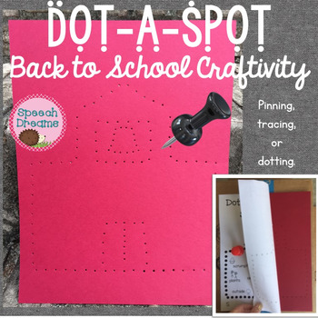 Back to School Dot a Spot Speech Therapy Craft pinning tracing dotting