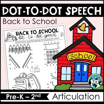 Back to School Dot-to-Dot Articulation