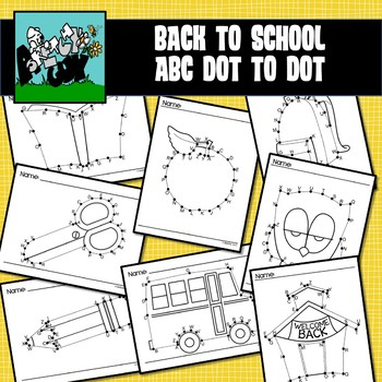 School / Back to School Dot to Dots Alphabet A-Z