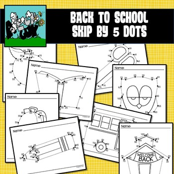 Scool / Back to School Dot to Dot Skip Counting by 5