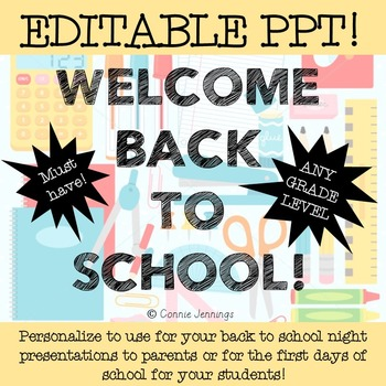 Back to School EDITABLE POWER POINT!