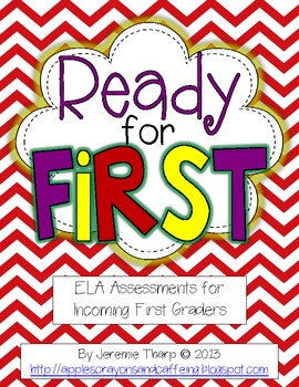 Ready for First ELA Common Core Assessments for Back to School