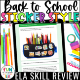 Back to School ELA Digital Skill Review Sticker Style Acti