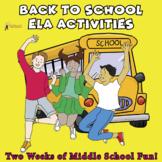 Back to School ELA Middle School Bundle, TWO WEEKS- 30%
