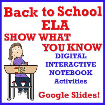 Back to School ELA Show What You Know Google Slides Activity