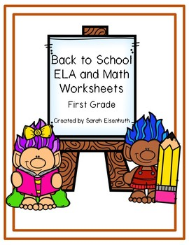Back to School ELA and Math Worksheets First Grade