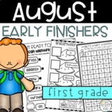 Early Finishers Activities August First Grade Back to School
