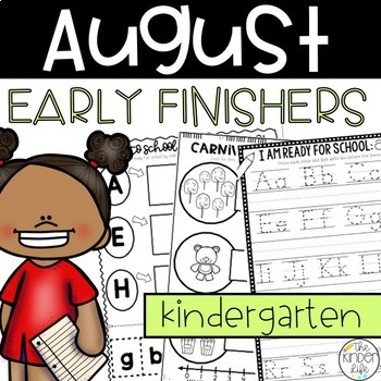 Early Finishers Activities August Kindergarten Back to School