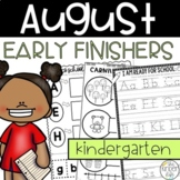 Early Finishers Activities August Kindergarten Back to School