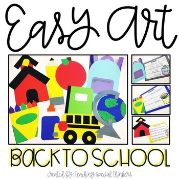Back to School Easy Art Pack: Adapted Art Activities