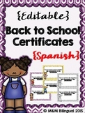 Back to School Editable Certificates {Spanish}