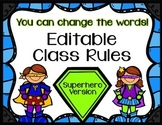 Editable Class Rules -Superhero Theme