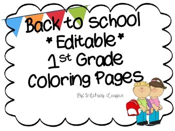 Back to School *Editable* 1st Grade Coloring Page